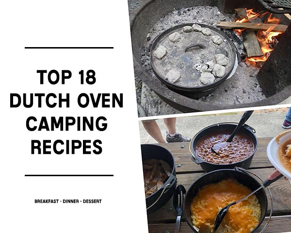 Top 18 Dutch Oven Camping Recipes Home Garden Diy